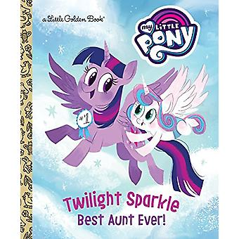 Twilight Sparkle - Best Aunt Ever! (My Little Pony) by Tallulah May -