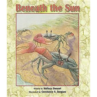 Beneath the Sun by Melissa Stewart - Constance R Bergum - 97815614573