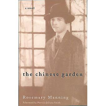 The Chinese Garden - A Novel by Rosemary Manning - 9781558612167 Book
