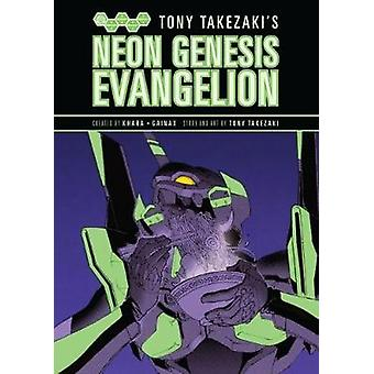 Tony Takezaki's Neon Genesis Evangelion by Tony Takezaki - 9781616557