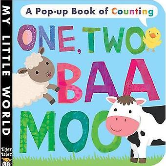 One Two - Baa Moo by Jonathan Litton - Lisa Verrall - 9781680105070 B