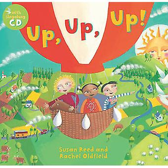 Up - Up - Up! by Susan Reed - Rachel Oldfield - Susan Reed - 97818468