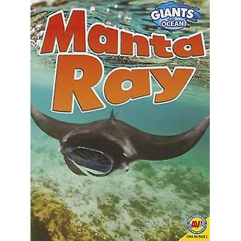 Manta Ray by Pamela McDowell - 9781489610751 Book