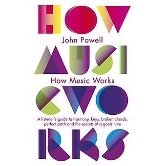 De werking van muziek van John Powell