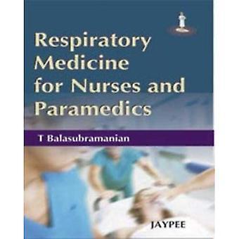 Respiratory Medicine for Nurses and Paramedicals