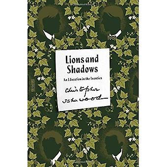 Lions et les ombres: l'éducation dans les années vingt (FSG Classics)