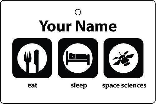 Personalised Eat Sleep Space Sciences Car Air Freshener