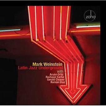 Mark Weinstein - Latin Jazz Underground [CD] USA import