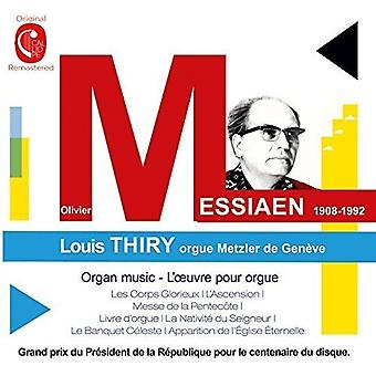 Messiaen / Thiry - arbejder for orgel [CD] USA import
