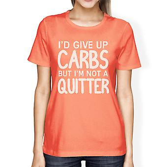 Carbs Quitter Womens Peach Funny Gym Boy T-Shirt Funny Fitness Top