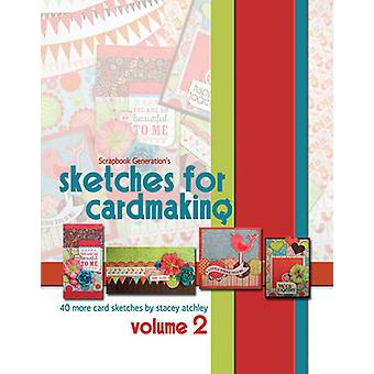 Scrapbook Generation-Sketches For Cardmaking Volume 2