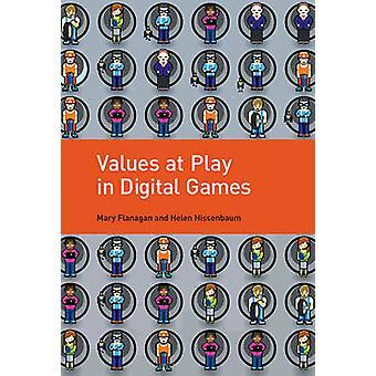 Values at Play in Digital Games by Mary Flanagan - Helen Nissenbaum -
