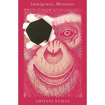Immigrant - Montana by Immigrant - Montana - 9780571339587 Book