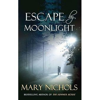 Escape by Moonlight by Mary Nichols - 9780749013134 Book