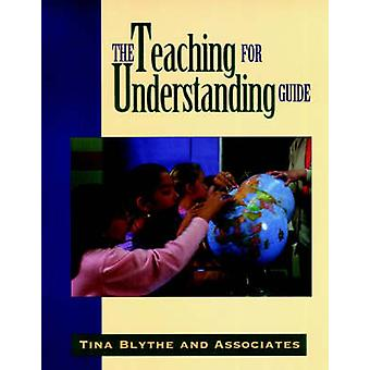 Teaching for Understanding Guide by Blythe - 9780787909932 Book