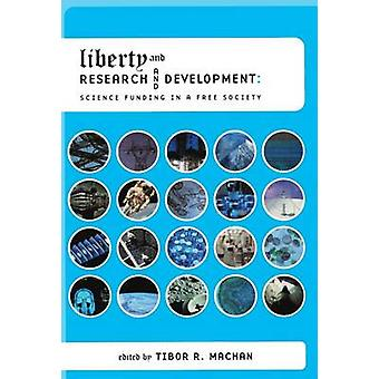 Liberty and Research and Development - Science Funding in a Free Socie
