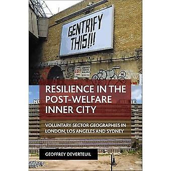 Resilience in the Post-Welfare Inner City - Voluntary Sector Geographi