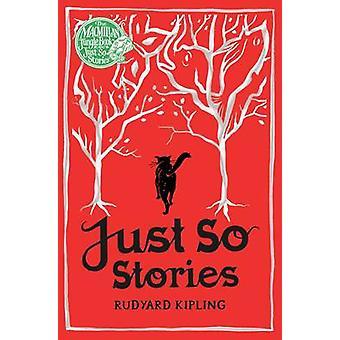 Just So Stories (Main Market Ed.) by Rudyard Kipling - 9781509805587