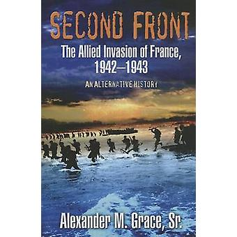 Second Front - The Allied Invasion of France - 1942-43 (an Alternate H