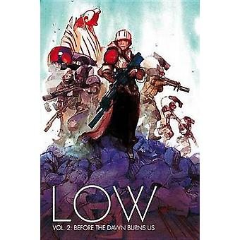 Low - Before the Dawn Burns Us - Volume 2 by Greg Tocchini - Rick Remen