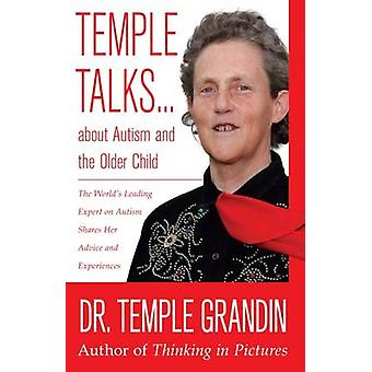 Temple Talks About Autism and the Older Child by Temple Grandin - 978