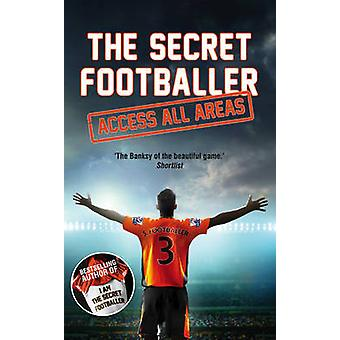 The Secret Footballer - Access All Areas (Main) - 9781783350599 Book
