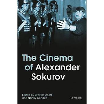 The Cinema of Alexander Sokurov by Birgit Beumers - Nancy Condee - 97