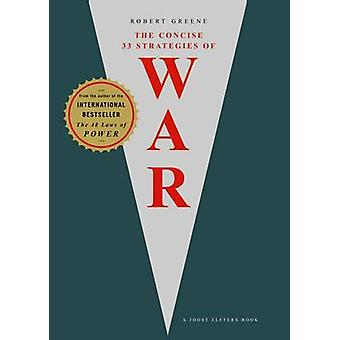 The Concise 33 Strategies of War by Robert Greene - 9781861979988 Book