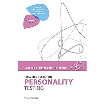 Practice Tests for Personality Testing (Succeed at Psychometric Testing)