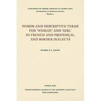 """Sanoja ja kuvaavaa sanaa """"nainen"""" ja """"Girl"""" ranskaksi, todistettu al ja rajan murteet (North Carolina tutkimusta..."""