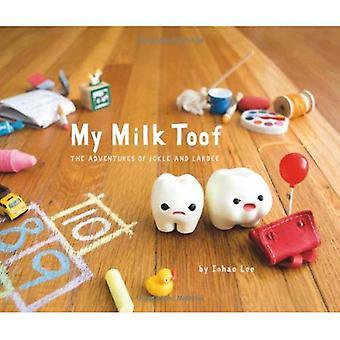 Mi Toof leche: Las aventuras de ello y Lardee