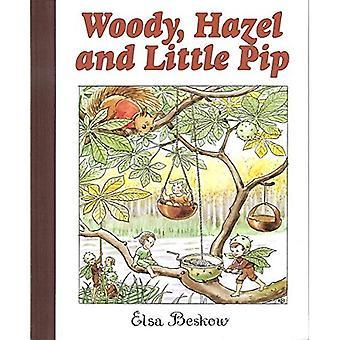 Woody, Hazel och lilla Pip