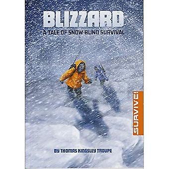 Blizzard: A Tale of Snow-blind overleving (overleven!)