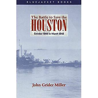 The Battle to Save the Houston : October 1944 to March 1945