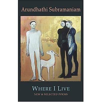Where I Live: New & Selected Poems