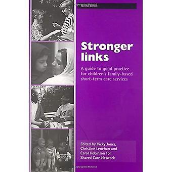 Des liens plus forts: Un Guide de bonnes pratiques pour les Services de soins à court terme pour enfants axée sur la famille