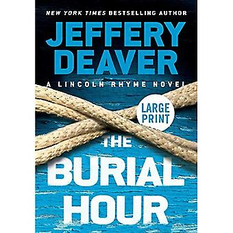 The Burial Hour (Lincoln Rhyme Novels)