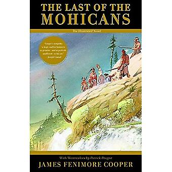 The Last of the Mohicans - The Illustrated Novel