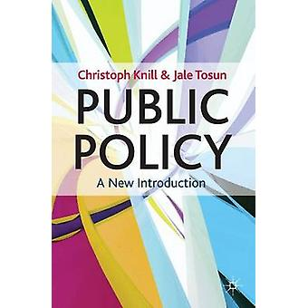 Public Policy  A New Introduction by Knill & Christoph