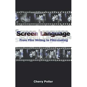 Screen Language by Potter & Cherry