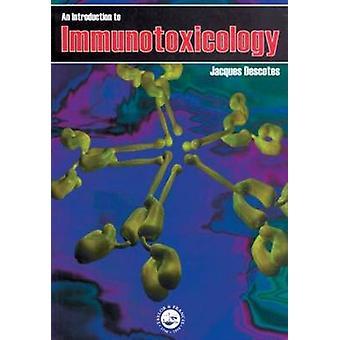Einführung in die Immunotoxicology von Descotes & Jacques