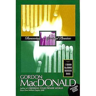Renewing Your Spiritual Passion by MacDonald & Gordon