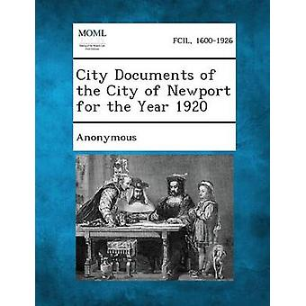 City Documents of the City of Newport for the Year 1920 by Anonymous