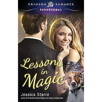Lessons in Magic by Starre & Jessica
