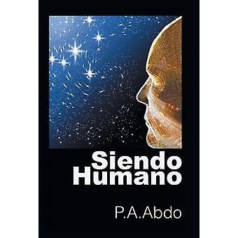 Siendo Humano door P. a. Abdo