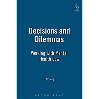 Beslut och dilemman av Peay & Jill