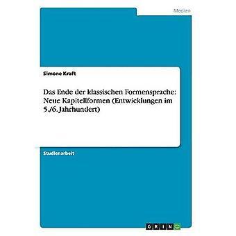 Das Ende der klassischen Formensprache Neue Kapitellformen Entwicklungen im 5.6. Jahrhundert by Kraft & Simone