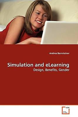 Simulation and eLearning by Bernsteiner & Andrea