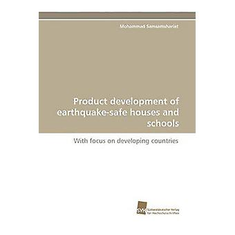 Product Development of EarthquakeSafe Houses and Schools by Samsamshariat & Mohammad