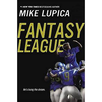 Fantasy League by Mike Lupica - 9780147514943 Book